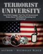 Author Nicholas Black Unveils New Edition of Terrorist University,...